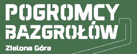 Pogromcy Bazgrołów Zielona Góra